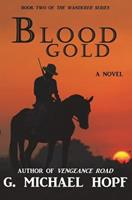 Blood Gold (The Wanderer) (Volume 2) 1986902137 Book Cover