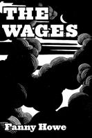 The Wages 1940396409 Book Cover