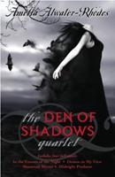 The Den of Shadows Quartet 0385738943 Book Cover