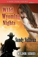 Wild Wyoming Nights 1606016784 Book Cover