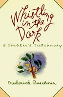 Whistling in the Dark: An ABC Theologized 0060611405 Book Cover