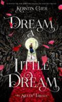 Dream a Little Dream 1627790276 Book Cover