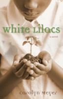 White Lilacs 0152958762 Book Cover