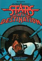The Complete Alfred Bester's Stars My Destination 1596879459 Book Cover