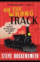 On the Wrong Track 0312372884 Book Cover