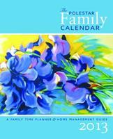 2010 Polestar Family Calendar: A Family Time Planner & Home-Management Guide 1551860791 Book Cover