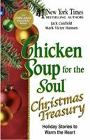 Chicken Soup for the Soul Christmas Treasury (Chicken Soup for the Soul (Hardcover Health Communications)) 0757300006 Book Cover