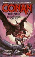 Conan The Bold (Conan) 0812552105 Book Cover