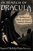 In Search of Dracula: The History of Dracula and Vampires 0883652706 Book Cover