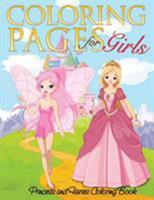 Coloring Pages for Girls (Princess and Fairies Coloring Book) 1634285239 Book Cover