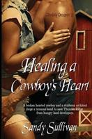 Healing a Cowboy's Heart 1631050079 Book Cover