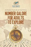 Number Galore for Adults to Explore 240 Sudoku Puzzle Books Hard Edition 1541941535 Book Cover
