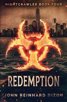 Redemption (Nightcrawler Book 4) 1715622650 Book Cover