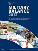The Military Balance 2012 1857436423 Book Cover