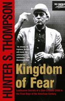 Kingdom of Fear: Loathsome Secrets of a Star-crossed Child in the Final Days of the American Century 0684873249 Book Cover