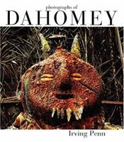 Irving Penn: Photographs of Dahomey 1967 3775714499 Book Cover