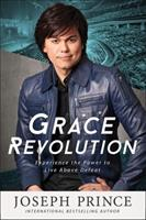 Grace Revolution: Experience the Power to Live Above Defeat 1455561290 Book Cover