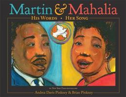 Martin & Mahalia: His Words, Her Song 0316070130 Book Cover