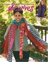 Ruthie's Easy Crocheted Scarves (Leisure Arts #3669) 1574866559 Book Cover