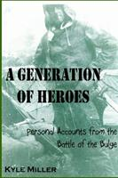 A Generation of Heroes 0557965438 Book Cover