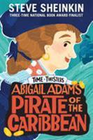 Abigail Adams, Pirate of the Caribbean 1250148936 Book Cover
