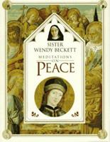 Sister Wendy's Meditations on Peace 0789401770 Book Cover