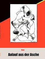 Anlauf aus der Asche 3833435496 Book Cover
