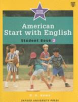 American Start With English: Student Book 2 (American Start With English) 0194340171 Book Cover