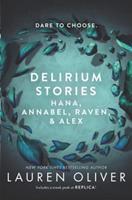 Delirium Stories: Hana, Annabel, Raven, & Alex 006248432X Book Cover