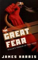 The Great Fear: Stalin's Terror of the 1930s 0199695768 Book Cover