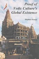 Proof of Vedic Culture's Global Existence 0961741066 Book Cover