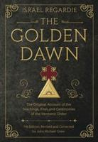Golden Dawn: The Original Account of the Teachings, Rites & Ceremonies of the Hermetic Order 0738743992 Book Cover