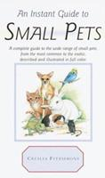Instant Guide to Small Pets (Instant Guides) 0517208733 Book Cover