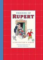 Friends of Rupert. Artwork by Alfred Bestall 1405240237 Book Cover