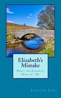 Elizabeth's Mistake 150029523X Book Cover