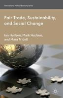 Fair Trade, Sustainability and Social Change 1137269847 Book Cover