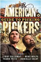 American Pickers Guide to Picking 1401324487 Book Cover