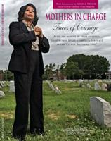 Mothers in Charge: Faces of Courage 091518043X Book Cover