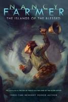 The Islands of the Blessed 1416907378 Book Cover
