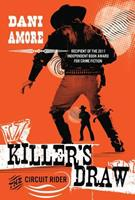 Killer's Draw: The Circuit Rider 1477849033 Book Cover