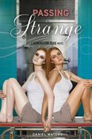 Generation Dead Book 3: Passing Strange 1423121996 Book Cover