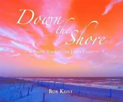 Down The Shore: A Photo Tour of the Jersey Coast 193049548X Book Cover
