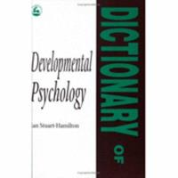 Dictionary of Developmental Psychology 1853021466 Book Cover