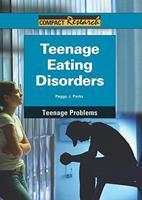 Teenage Eating Disorders 1601521669 Book Cover