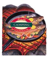 The Totally Camping Cookbook (Totally Cookbooks) 0890878072 Book Cover