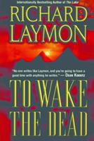 To Wake The Dead 084395468X Book Cover
