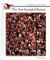 The Story of The Star-Spangled Banner (Cornerstones of Freedom. Second Series) 0516466305 Book Cover