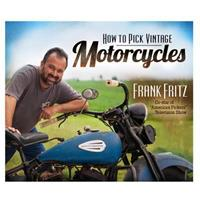 How to Pick Vintage Motorcycles 0794840698 Book Cover