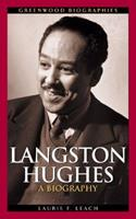 Langston Hughes: A Biography 0313324972 Book Cover