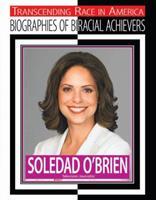 Soledad O'Brien: Television Journalist 1422216179 Book Cover